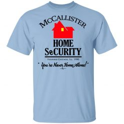 McCallister Home Security You're Never Home Alone T-Shirts, Hoodies, Long Sleeve