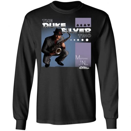Parks and Recreation The Duke Silver Trio T-Shirts, Hoodies, Long Sleeve
