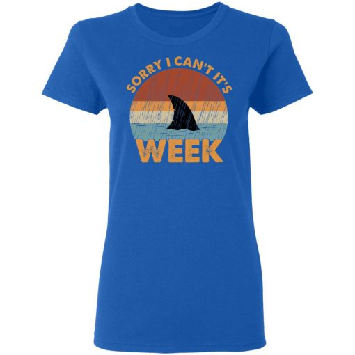 Sharks Week Sorry I Can For Shark Lover T-Shirts, Hoodies, Long Sleeve