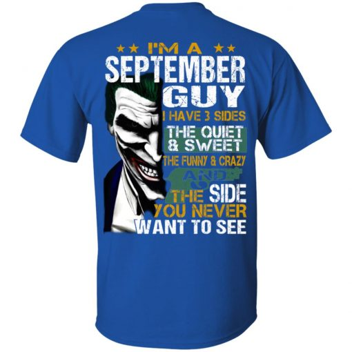 I Am A September Guy I Have 3 Sides T-Shirts, Hoodies, Long Sleeve