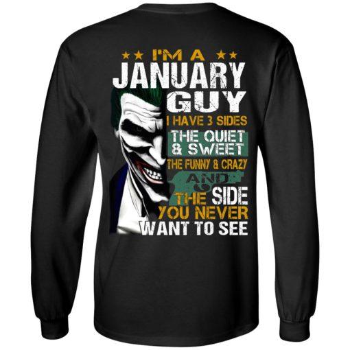 I Am A January Guy I Have 3 Sides T-Shirts, Hoodies, Long Sleeve
