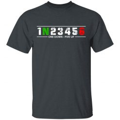 1 N 2 3 4 5 6 One Down Five Up T-Shirts, Hoodies, Long Sleeve
