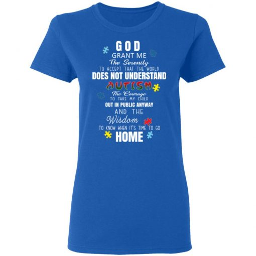 God Grant Me The Serenity To Accept That The World Does Not Understand Autism T-Shirts, Hoodies, Long Sleeve