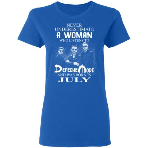 A Woman Who Listens To Depeche Mode And Was Born In July T-Shirts, Hoodies, Long Sleeve