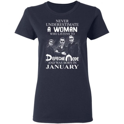 A Woman Who Listens To Depeche Mode And Was Born In January T-Shirts, Hoodies, Long Sleeve