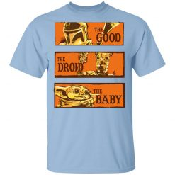 Baby Yoda Star Wars The Good The Droid The Baby T-Shirts, Hoodies, Long Sleeve