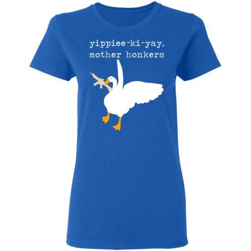 Yippiee-Ki-Yay Mother Honkers T-Shirts, Hoodies, Long Sleeve