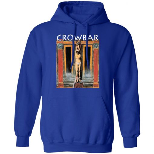 Crowbar All I Had I Gave T-Shirts, Hoodies, Long Sleeve