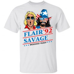 Ric Flair Savage 92 Woo Yeah T-Shirts, Hoodies, Long Sleeve