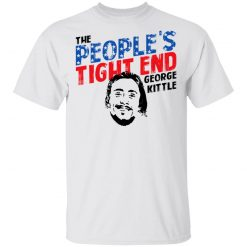 George Kittle The People's Tight End T-Shirts, Hoodies, Long Sleeve