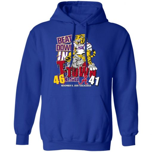 Lsu Tigers 46 Alabama 41 Beat Down In T-town T-Shirts, Hoodies, Long Sleeve