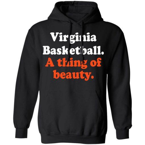Virginia Basketball A thing Of Beauty T-Shirts, Hoodies, Long Sleeve