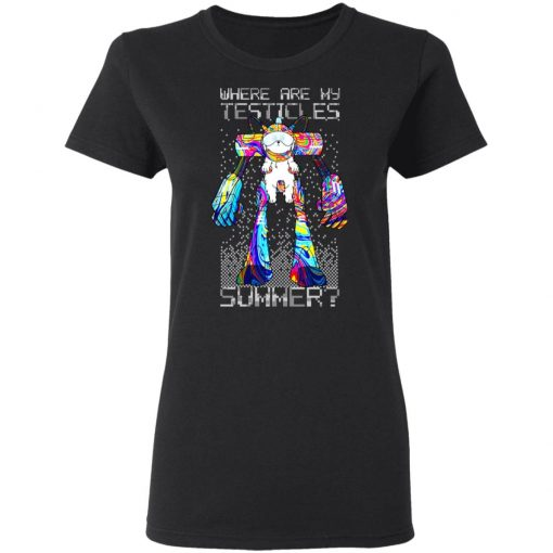 Where Are My Testicles Summer Rick And Morty T-Shirts, Hoodies, Long Sleeve