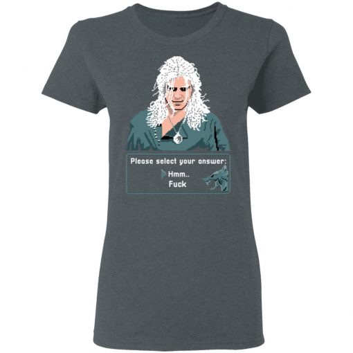 The Witcher Please Select Your Answers Fuck T-Shirts, Hoodies, Long Sleeve