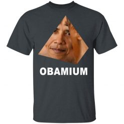 Obamium Dank Meme T-Shirts, Hoodies, Long Sleeve
