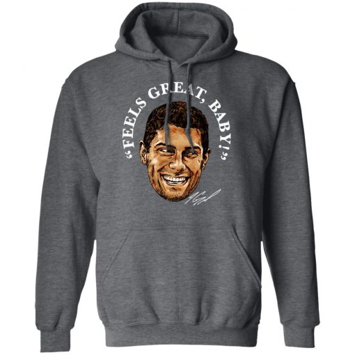 George Kittle Feels Great Baby Signature T-Shirts, Hoodies, Long Sleeve