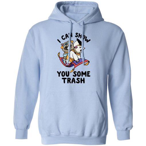 I Can Show You Some Trash Racoon Possum T-Shirts, Hoodies, Long Sleeve