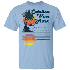 Catalina Wine Mixer T-Shirts, Hoodies, Long Sleeve