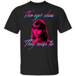 The Eyes Chico They Never Lie Maglietta Per Bambini T-Shirts, Hoodies, Long Sleeve