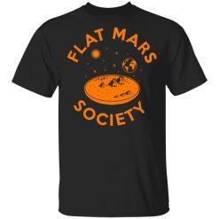Flat Mars Society T-Shirts, Hoodies, Long Sleeve