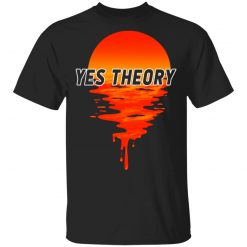 Yes Theory T-Shirts, Hoodies, Long Sleeve