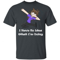 Jaiden Animations I Have No Idea What I'm Doing T-Shirts, Hoodies, Long Sleeve