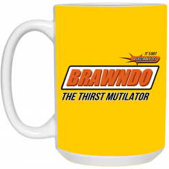 BRAWNDO The Thirst Mutilator Mugs