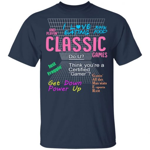 I Love Eating Classic Games T-Shirts, Hoodies, Long Sleeve