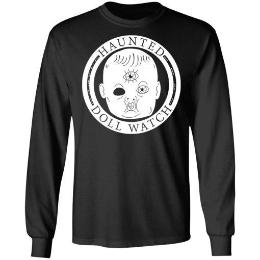 Haunted Doll Watch T-Shirts, Hoodies, Long Sleeve