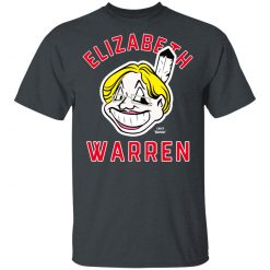 Elizabeth Warren Chief Yahoo T-Shirts, Hoodies, Long Sleeve