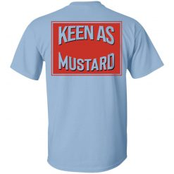 Keen As Mustard T-Shirts, Hoodies, Long Sleeve