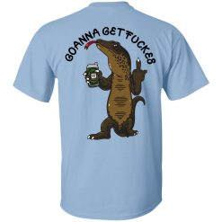Goanna Get Fucker T-Shirts, Hoodies, Long Sleeve