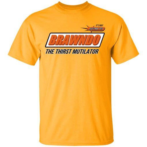 BRAWNDO The Thirst Mutilator T-Shirts, Hoodies, Long Sleeve