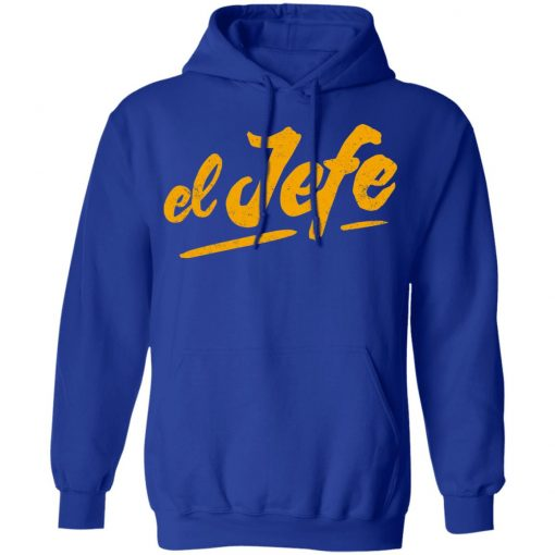 El Jefe T-Shirts, Hoodies, Long Sleeve