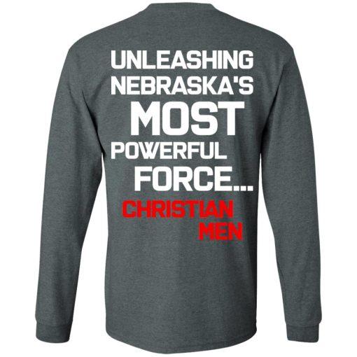 Unleashing Nebraska's Most Powerful Force Christian Men T-Shirts, Hoodies, Long Sleeve
