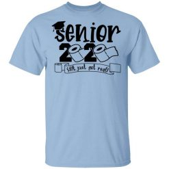 Class Of 2020 The Year Shit Got Real Graduation T-Shirts, Hoodies, Long Sleeve