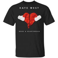 Kanye West Bobs & Heartbreak T-Shirts, Hoodies, Long Sleeve
