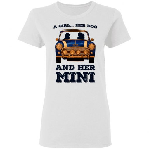 A Girl Her Dog And Her Mini T-Shirts, Hoodies, Long Sleeve
