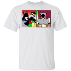 Batman Yelling At Catwoman Meme T-Shirts, Hoodies, Long Sleeve