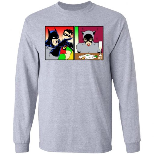 Batman Yelling At Catwoman Meme T-Shirts, Hoodies, Long Sleeve