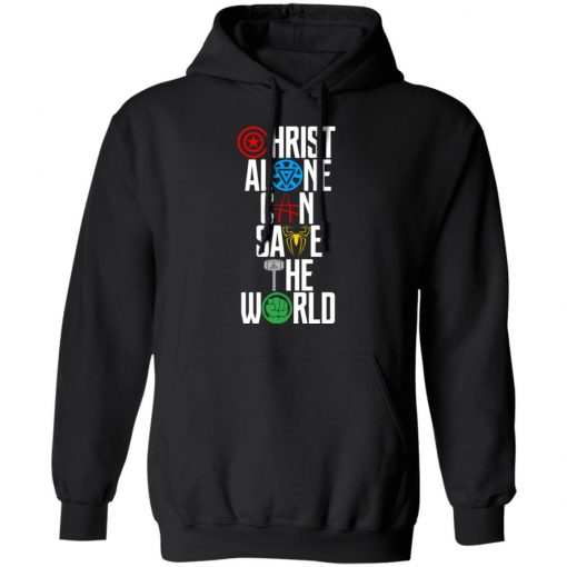 Christ Alone Can Save The World – The Avengers T-Shirts, Hoodies, Long Sleeve