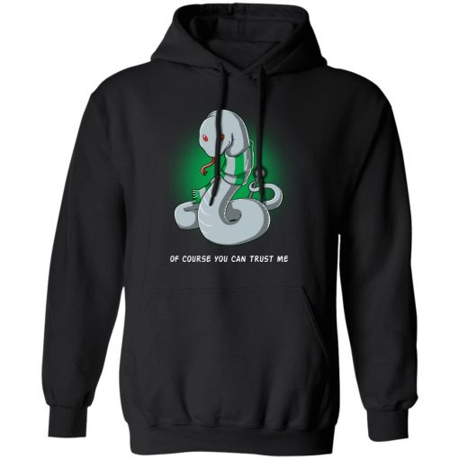 Harry Potter Salazar Slytherin Of Course You Can Trust Me T-Shirts, Hoodies, Long Sleeve