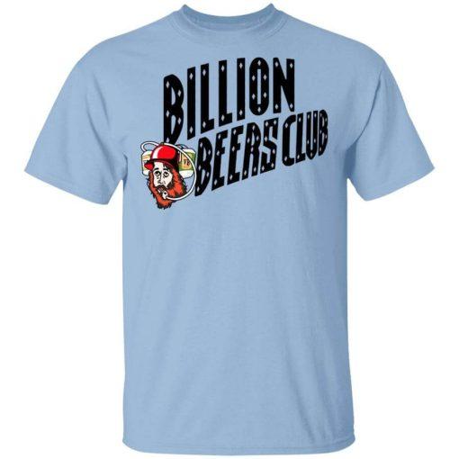 Billion Beers Club T-Shirts, Hoodies, Long Sleeve