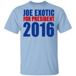 Joe Exotic For President 2016 Make America Exotic Again T-Shirt