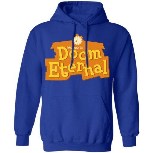 Welcome To Doom Eternal T-Shirts, Hoodies, Long Sleeve