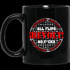 All Flips Revolt No Fucks Caleb Konley Mug