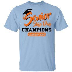 Senior Skip Day Champions Class Of 2020 T-Shirts, Hoodies, Long Sleeve