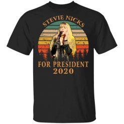 Stevie Nicks For President 2020 T-Shirt