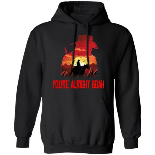 You're Alright Boah RDR2 Style Gaming T-Shirts, Hoodies, Long Sleeve