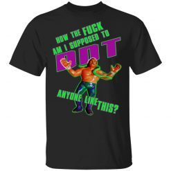 WWE Jake Roberts How To Fuck Am I Supposed To DDT T-Shirts, Hoodies, Long Sleeve